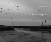 Le Clair du temps IV - carnet de notes et de photographies