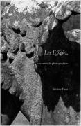 Les Effigies, un carnet de photographies