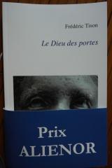 Frédéric Tison - Le Dieu des portes - Librairie-Galerie Racine - Prix Aliénor 2016.JPG