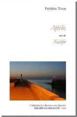 Frédéric Tison - Aphélie suivi de Noctifer - Librairie-Galerie Racine - 2018 - couverture.jpg