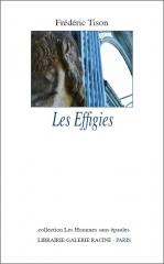 Frédéric Tison - Les Effigies - Librairie-Galerie Racine - collection Les Hommes sans épaules - 2013.JPG
