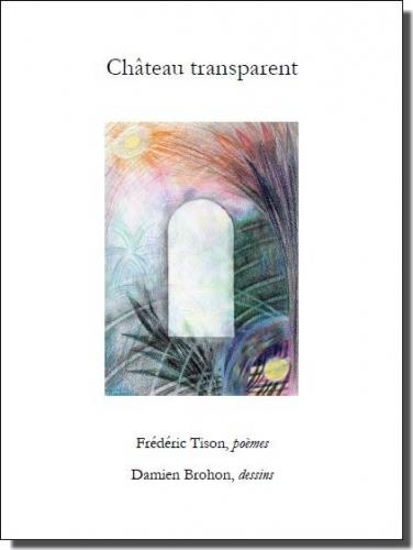 château transparent,livre d'artiste,frédéric tison,damien brohon